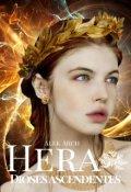 """Portada del libro """"Hera: Dioses ascendentes © """""""