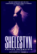 "Portada del libro ""Shelestyn: Pasado Incompleto"""