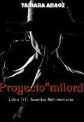 """Portada del libro """"Proyecto """"milord"""" (serie: Acuerdos Matrimoniales 03)"""""""