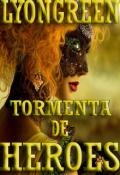 """Portada del libro """"Tormenta de Héroes [crónicas de un Inesperado Héroe I]"""""""