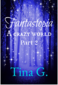 "Book cover ""Fantastopia: A Crazy World (part 2)"""