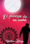 """Portada del libro """"El príncipe de mis cuentos©"""""""