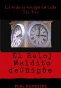 """Portada del libro """"El Reloj Maldito de Güigüe """""""