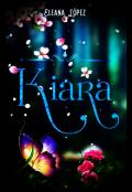 """Portada del libro """"Kiara ©  trilogía Hale #2 """""""
