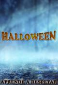 "Portada del libro ""Halloween: Aprende A Respetar"""