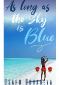 "Book cover ""As Long As The Sky Is Blue"""