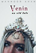 "Book cover ""Venin : An Old Tale"""