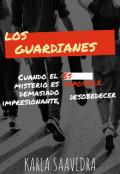 """Portada del libro """"Los Guardianes"""""""