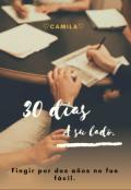 """Portada del libro """"30 Días A Su Lado ©"""""""