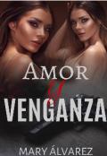 """Portada del libro """"Amor Y Venganza """""""