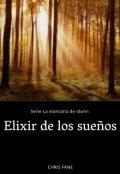 """Portada del libro """"Elixir de los sueños"""""""