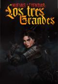 """Portada del libro """"Nuevas Leyendas: Los 3 Grandes"""""""