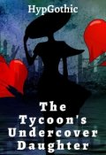 "Book cover ""The Tycoon's Undercover Daughter"""