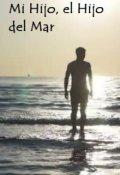 """Portada del libro """"Mi hijo, el hijo del mar"""""""