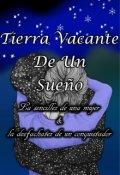 """Portada del libro """"Tierra Vacante De Un Sueño. Sin +18"""""""