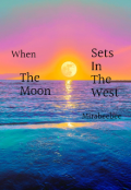 """Book cover """"When the moon sets in the west"""""""