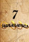 """Portada del libro """"7 Fundadores"""""""