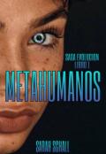 """Portada del libro """"Metahumanos #1  saga """"Evolución"""" """""""