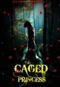 "Book cover ""Caged Princess"""