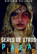 """Portada del libro """"Seres De Otros Planetas. Saga : Los Otros *en EdiciÓn* ©"""""""