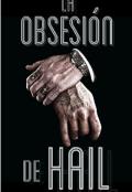 """Portada del libro """"La obsesión de Hail"""""""