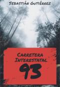 """Portada del libro """"Carretera Interestatal 93"""""""
