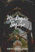 """Portada del libro """"Mi Lugar Seguro (pausado//en edición)"""""""