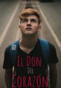 """Portada del libro """"El Don Del Corazón"""""""