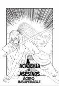 """Portada del libro """"Academia de Asesinos: Kamata, Acero Insuperable"""""""