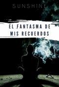 """Portada del libro """"El Fantasma De Mis Recuerdos"""""""