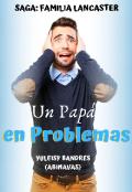 """Portada del libro """"Un Papá en Problemas"""""""