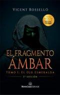 """Portada del libro """"El fragmento ámbar. El ojo esmeralda"""""""