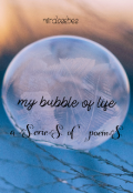"Book cover ""My bubble of life"""