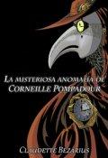 "Portada del libro ""La misteriosa anomalía de Corneille Pompadour"""