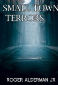 "Book cover ""Small Town Terrors"""
