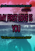 "Portada del libro ""My first love is you."""