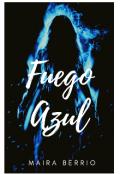 """Portada del libro """"Fuego Azul """""""