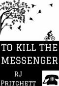 "Book cover ""To Kill The Messenger"""