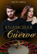 """Portada del libro """"Enamorar Al Cuervo (el Club De Los Desterrados 7)"""""""