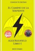 """Portada del libro """"Alex Reidfield y el Camino de la Serpiente"""""""
