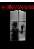 """Portada del libro """"El Niño Fantasma"""""""