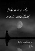 """Portada del libro """"Sácame de esta Soledad"""""""