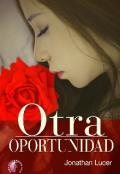 """Portada del libro """"Otra Oportunidad"""""""