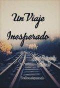 """Portada del libro """"Un Viaje Inesperado - Serie Lo Inesperado  Libro 1"""""""