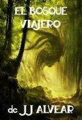 """Portada del libro """"El Bosque Viajero"""""""