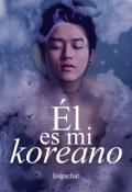 """Portada del libro """"El es mi Koreano"""""""