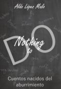 """Portada del libro """"Nothing to Do"""""""