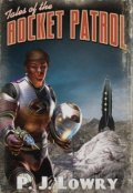 "Book cover ""Tales Of The Rocket Patrol """