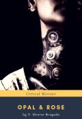 """Portada del libro """"Opal & Rose: Crítical Mistake"""""""