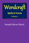 "Book cover ""Wordcraft: Spells and Verses"""